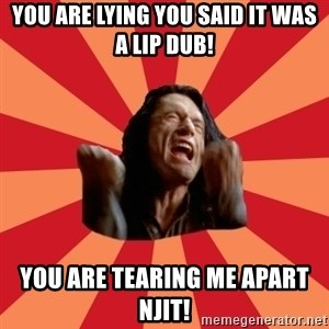 The Room - You are lying you said it was a lip dub! You are tearing me apart NJIT!