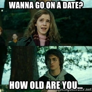 Harry Hermione Scare Tactic - Wanna go on a date? How old are you...