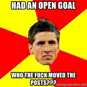 Fernando Torres Bitchface - Had an open goal who the fuck moved the posts???