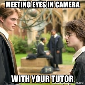 Harry Potter  - MEETING EYES IN CAMERA WITH YOUR TUTOR