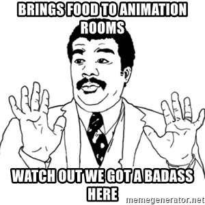AY SI - Brings food to animation rooms watch out we got a badass here