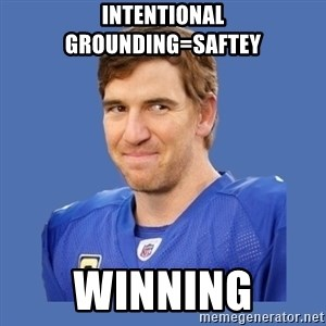 Eli troll manning - Intentional Grounding=Saftey Winning