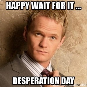BARNEYxSTINSON - Happy wait for it ... Desperation Day