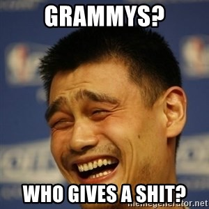 Yao Ming 2 - GRAMMYS? WHO GIVES A SHIT?