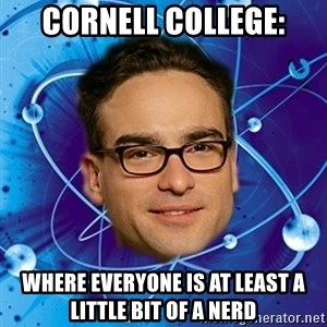 Leonard-BigBangTheory - Cornell college: Where everyone is at least a little bit of a nerd