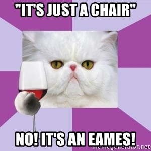 """Art History Major Cat - """"it's just a chair"""" NO! it's an Eames!"""