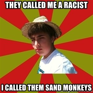 Casual Racist Hillman - they called me a racist i called them sand monkeys