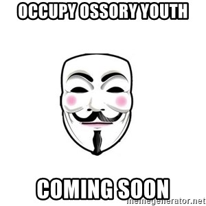 Anon - Occupy Ossory youth coming soon