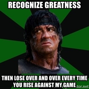 remboraiden - recognize greatness then lose over and over every time you rise against my game