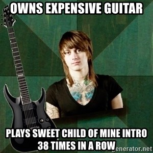 Progressive Guitarist - owns expensive guitar plays sweet child of mine intro 38 times in a row