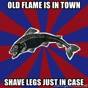 Borderline Blackfish - old flame is in town shave legs just in case