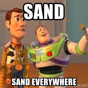 Consequences Toy Story - Sand sand everywhere