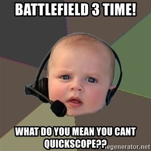 FPS N00b - Battlefield 3 time! What do you mean you cant quickscope??