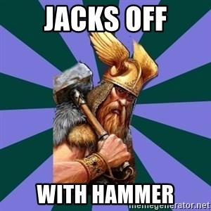 Thor man - Jacks off with hammer