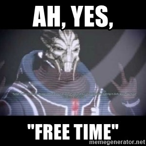 "Ah, Yes, Reapers - Ah, Yes, ""Free time"""
