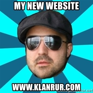 Internet Guru Istok - My new website www.klanrur.com
