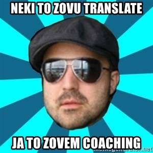 Internet Guru Istok - neki to zovu translate ja to zovem coaching