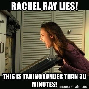 Jessica Alba Doesnt Matter - rachel ray lies! this is taking longer than 30 minutes!