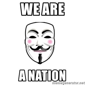 Anon - We are a nation