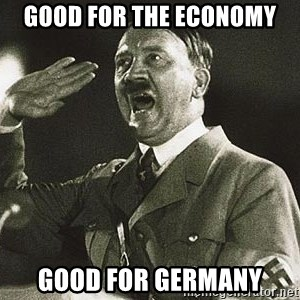 Hitler says nyan - good for the economy good for germany
