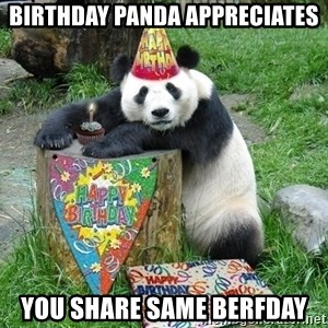 Happy Birthday Panda - Birthday panda appreciates you share same berfday