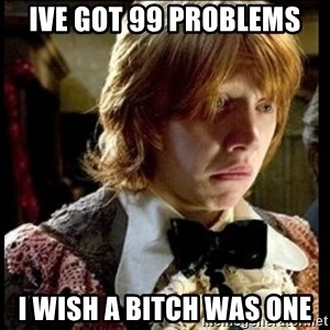 Magic World Problems - ive got 99 problems i wish a bitch was one