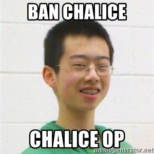 Kevin the Troll - Ban chalice chalice op