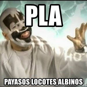 Insane Clown Posse - pla payasos locotes albinos