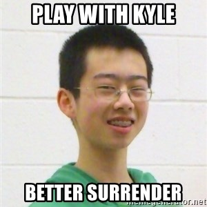 Kevin the Troll - play with kyle better surrender