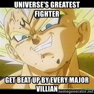 Vegeta-New - Universe's Greatest fighter Get Beat up by every major villian