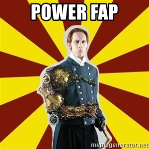 Steampunk Guy - power fap