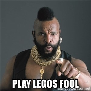 Mr T Fool - PLAY LEGOS FOOL