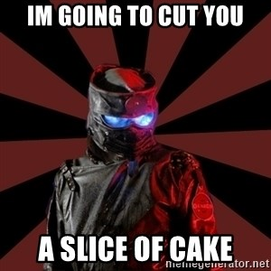 Seemingly Sinister Repo Man - Im going to Cut you A slice of cake