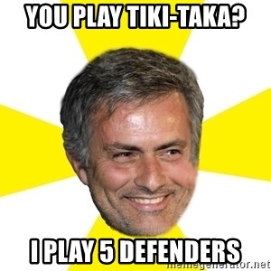 Mourinho - You play tiki-taka? I play 5 defenders