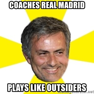 Mourinho - coaches Real madrid plays like outsiders