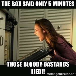 Jessica Alba Doesnt Matter - the box said only 5 minutes those bloody bastards lied!!