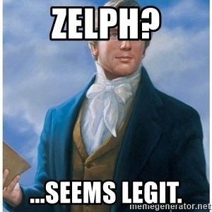 Joseph Smith - Zelph? ...seems legit.