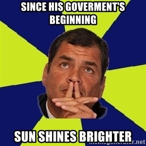 New Messiah - Since his Goverment's beginning Sun shines brighter