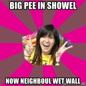 GOOD CHINESE STUDENT - big pee in showel now neighboul wet wall