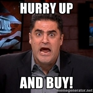 Angry Cenk - hurry up and buy!