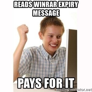 Computer kid - reads winrar expiry message pays for it