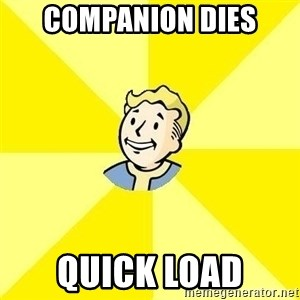 Fallout 3 - companion dies quick load