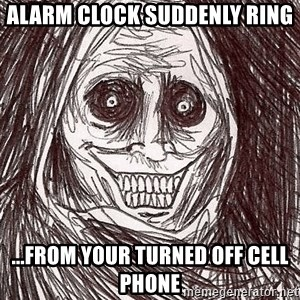 Horrifying Ghost - Alarm clock suddenly ring ...From your turned off cell phone