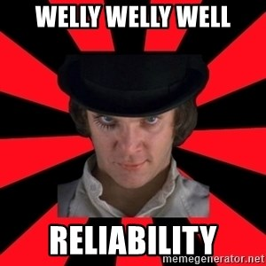 Cynical animeshniki - welly welly well reliability