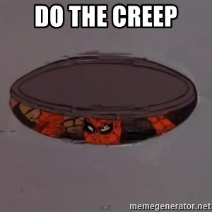 Spiderman in Sewer - DO the creep