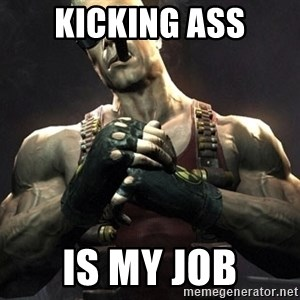 Duke Nukem Forever - Kicking ass is my job