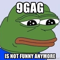 Sad Frog Color - 9GAG IS NOT FUNNY ANYMORE