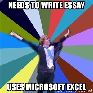Stoner Joe - needs to write essay uses microsoft excel