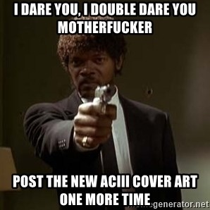Jules Pulp Fiction - I dare you, i double dare you motherfucker POST THE new ACIII COVER ART ONE MORE TIME