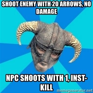 skyrim stan - shoot enemy with 20 arrows, no damage Npc shoots with 1, inst-kill